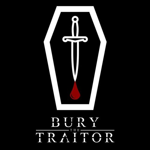 Bury The Traitor